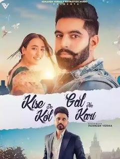 Kise De Kol Gal Na Kari Lyrics - Goldy Desi Crew x Parmish Verma