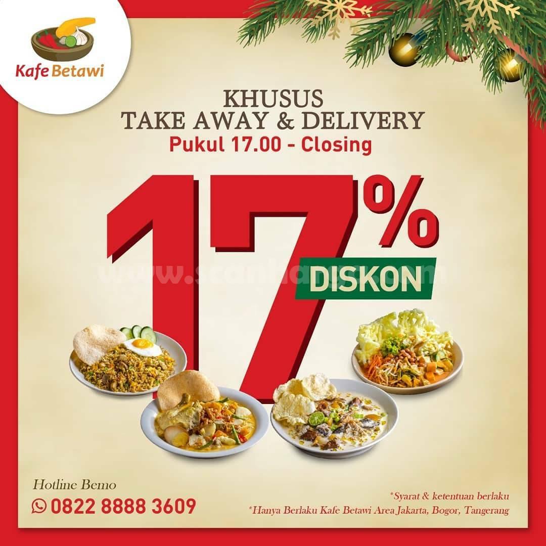 Kafe Betawi Promo Diskon 17% khusus pembelian Take Away  Delivey