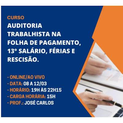 Curso Online de Auditoria Trabalhista na Folha de Pagamento, 13° Salário, Férias e Rescisão.