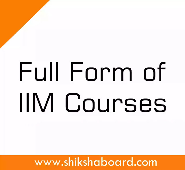 What is Full Form of IIM Courses?