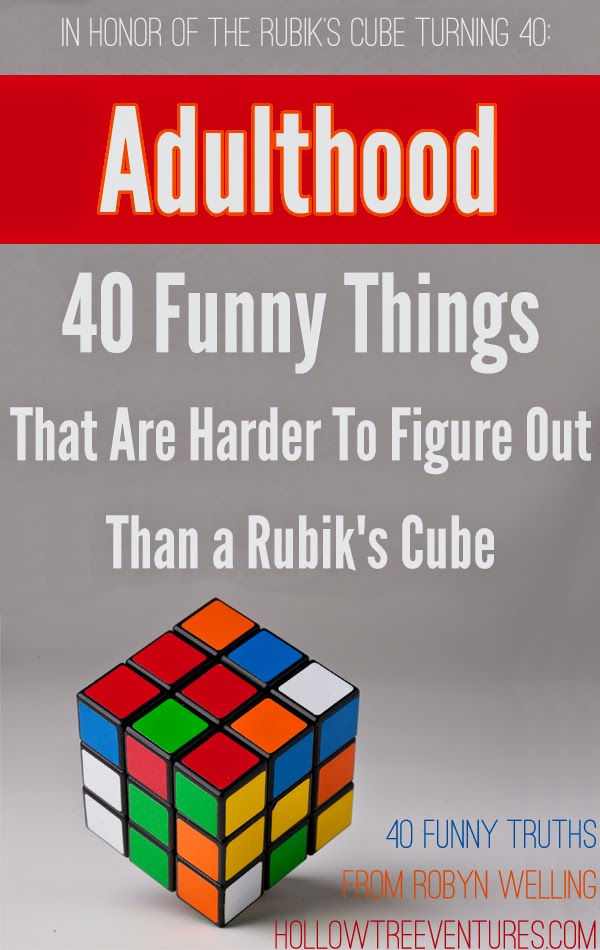 40 things about adulthood that are harder to figure out than a Rubik's Cube - by Robyn Welling @RobynHTV
