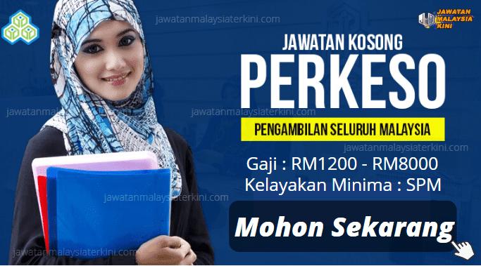 Minima Kelayakan SPM ~ Jawatan Kosong Perkeso 2020 / Gaji RM1200 - RM8000