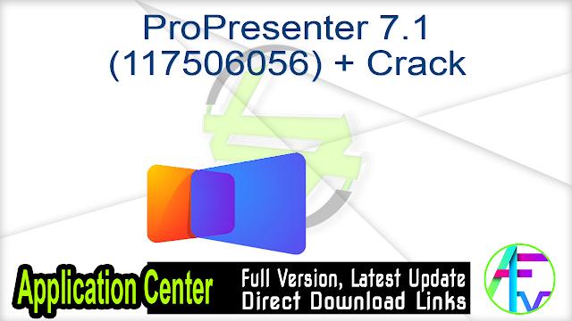ProPresenter 7.1 (117506056) + Crack