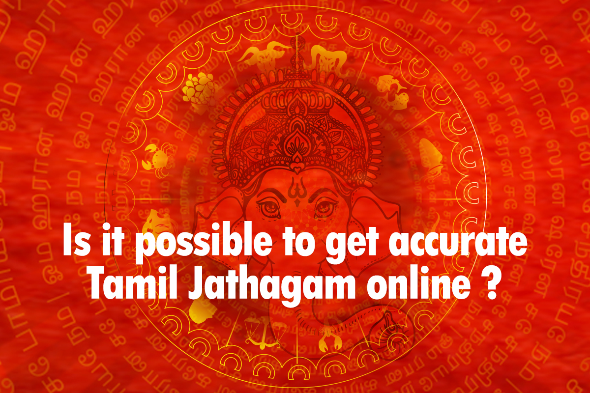 Is it Possible to Get Accurate Tamil Jathagam Online   IndianWeb20.com
