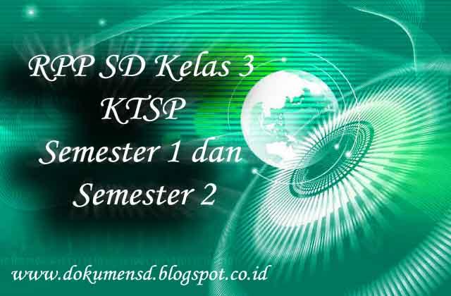 RPP SD Kelas 3 KTSP Semester 1 dan Semester 2
