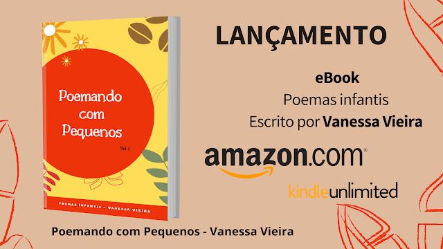Poemando com Pequenos - Vanessa Vieira, poemas infantis, livro infantil, poesia infantoJuvenil, literatura para crianças
