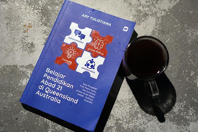 Buku Belajar Pendidikan Abad 21 di Queensland Australia Karya Ary Yulistiana