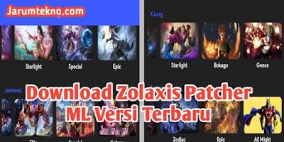 Download Zolaxis Patcher ML Versi Terbaru