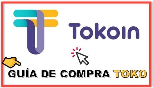 Cómo y Dónde Comprar Criptomoneda TOKOIN (TOKO)