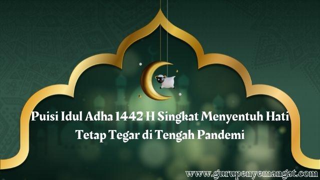 Puisi Idul Adha 1442 H Singkat Menyentuh Hati