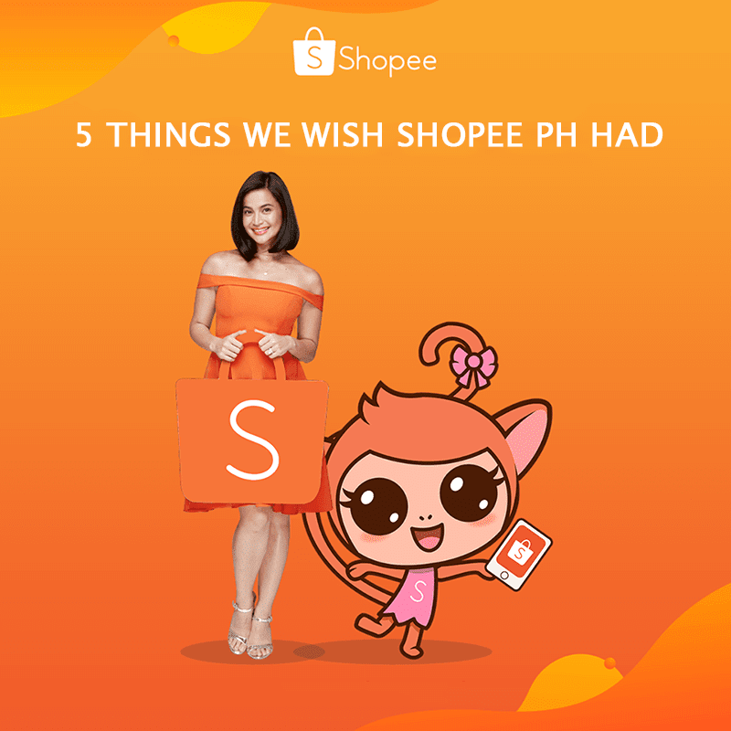 Top 5 things we wish Shopee Philippines had