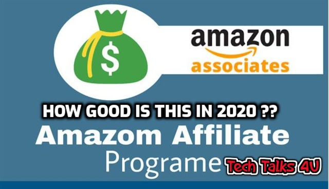 How Good is Amazon Affiliate Program in 2020 ??  #TechTalks #MoneyEarning