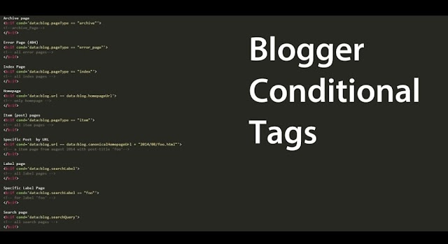 An Amazing usage of Blogger Conditional Tags