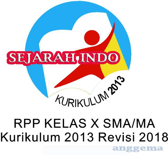 RPP Sejarah Indonesia kelas 10 SMA/MA Kurikulum 2013 Revisi 2018