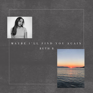 Ruth B. - Maybe I'll Find You Again (EP) [iTunes Plus AAC M4A]