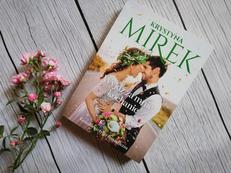 Wyjdź za mnie, kochanie – Krystyna Mirek