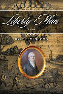 new historical fiction book, revolutionary war historical fiction, best historical fiction, liberty man fiction, liberty man, liberty man book, historical fiction author, brad livengood