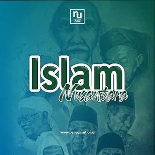 Pembahasan Islam Nusantara secara Ringkas