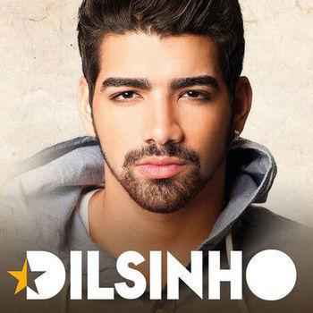 CD CD Dilsinho – Dilsinho (2014)