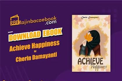 Download Novel Achieve Happiness by Cherin Damayanti Pdf