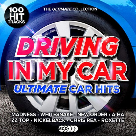 Driving In My Car Ultimate Car Anthems 2019