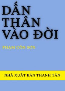 Dấn Thân Vào Đời - Phạm Côn Sơn