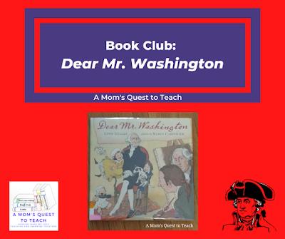 A Mom's Quest to Teach Logo; Dear Mr. Washington book cover; clip art of Washington