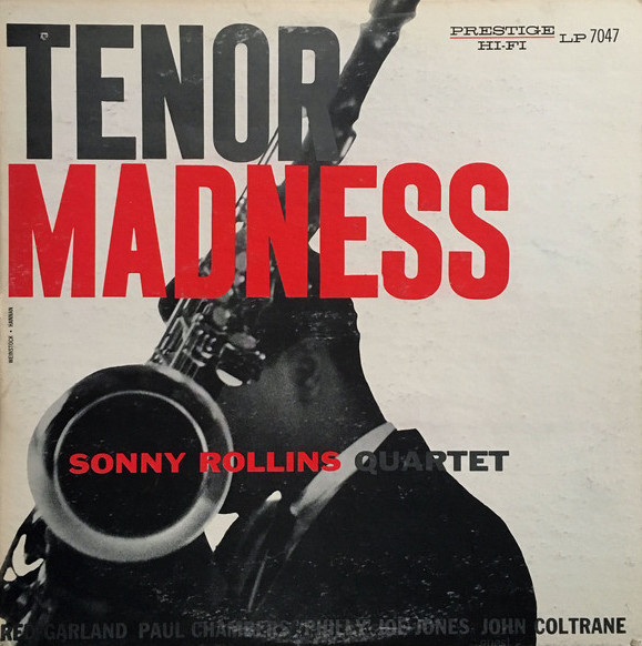 Sonny Rollins, Tenor Madness