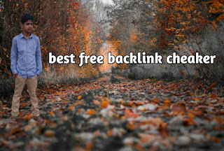 4+ BEST BACKLINK CHECKER TOOLS OF 2020 ( FREE & PAID)