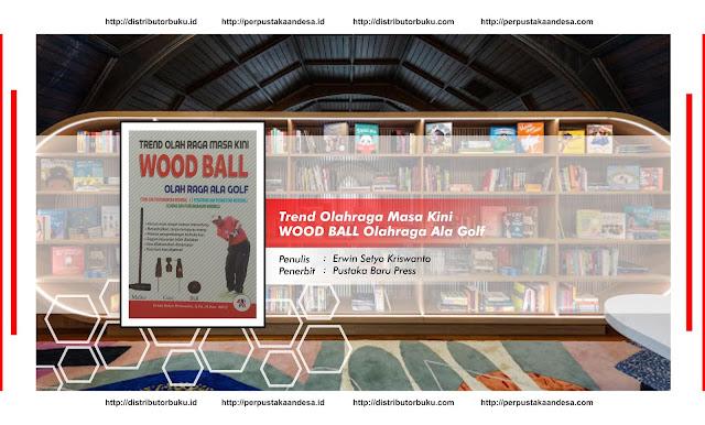 Trend Olahraga Masa Kini WOOD BALL Olahraga Ala Golf
