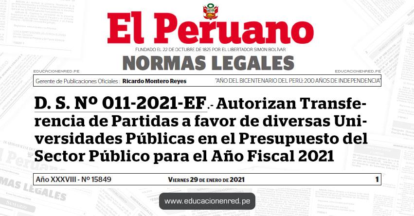 D. S. Nº 011-2021-EF.- Autorizan Transferencia de Partidas a favor de diversas Universidades Públicas en el Presupuesto del Sector Público para el Año Fiscal 2021