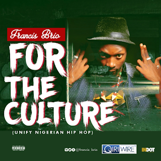 Francis Brio – For The Culture