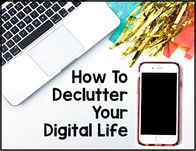 How To Declutter Your Digital Life