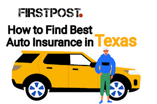 How to Find Best Auto Insurance in Texas for 2021