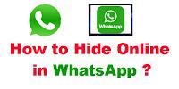 How to Hide online in WhatsApp?
