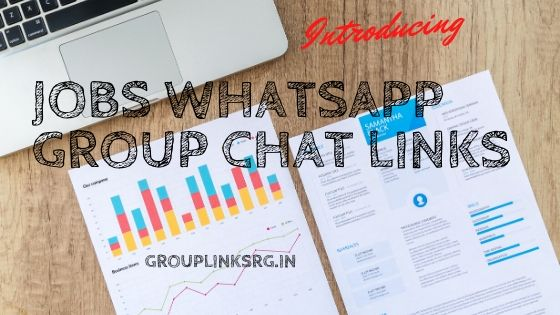 Whatsapp Group Links Jobs 2020 - Join Now