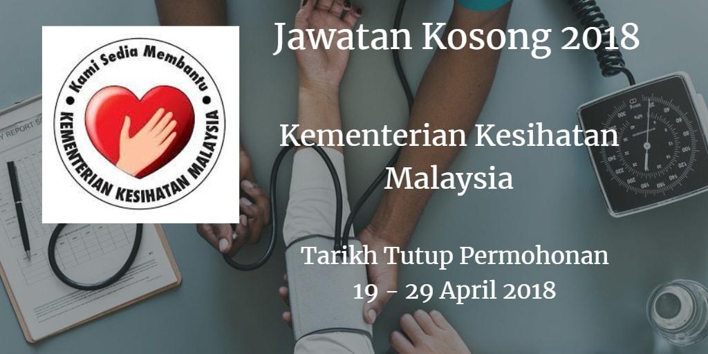 Jawatan Kosong Kementerian Kesihatan Malaysia 19 - 29 April 2018