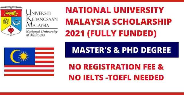 منح دراسية في ماليزيا 2022 في الجامعة الوطنية - ممولة بالكامل