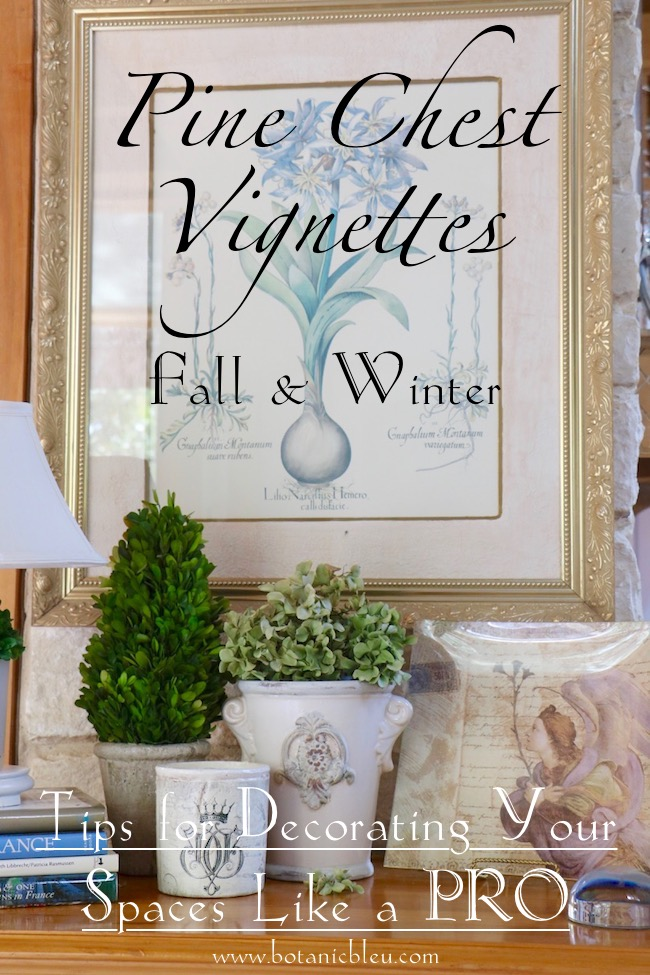 Pine Chest Vignettes for Fall and Winter with tips for recreating them like a pro