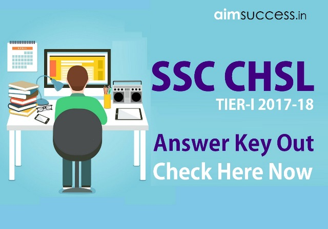 SSC CHSL Tier-I Answer Key 2017-18: Check Your Answers