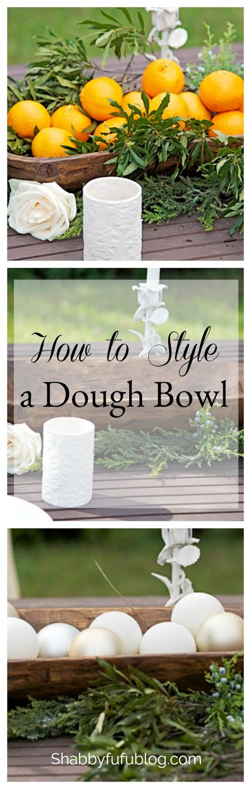 How To Style A Dough Bowl - shabbyfufublog.com
