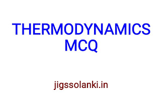 THERMODYNAMICS MCQ WITH ANSWER