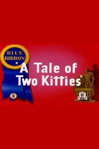 Watch A Tale of Two Kitties Online Free in HD