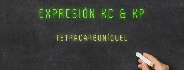 Expresión de Kc y Kp para el TETRACARBONÍLNIQUEL → Ni(CO)4 ✍