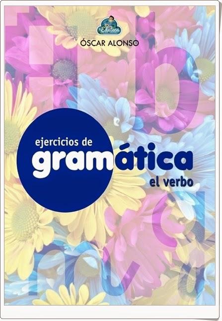 """Cuaderno de Gramática: """"El Verbo"""""""