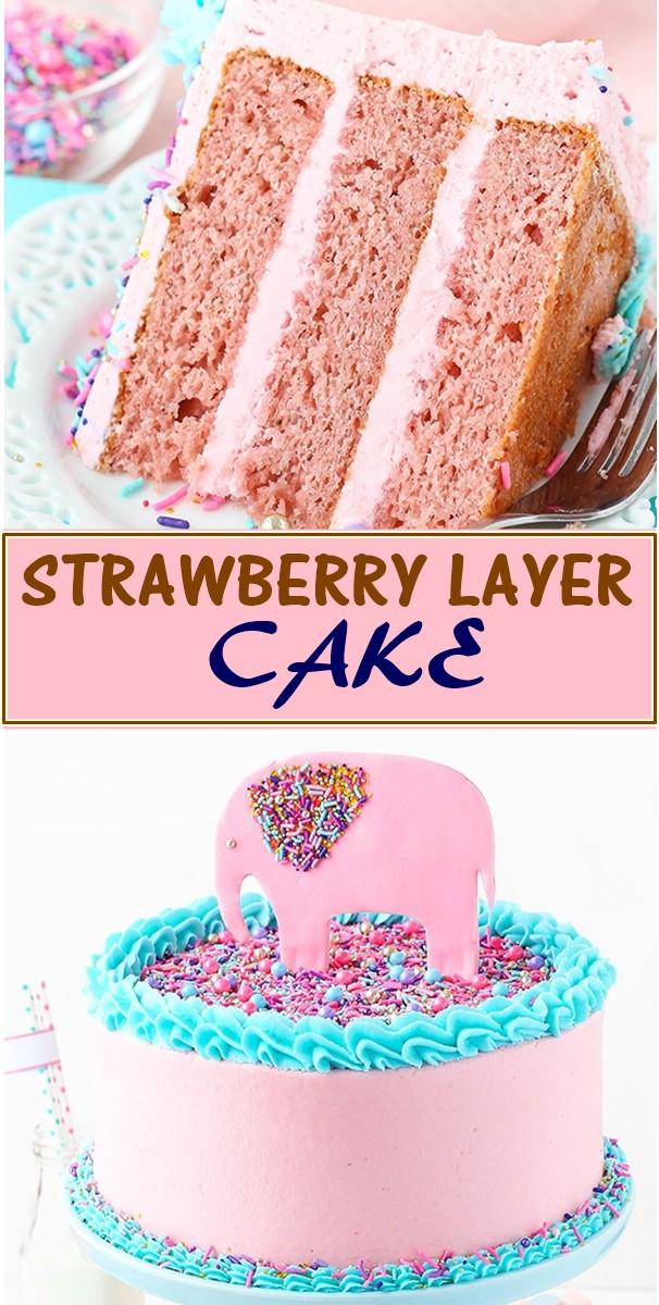 STRAWBERRY LAYER CAKE #cakerecipes