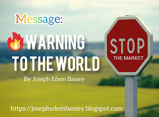 The warning to the world is to make it a better place.