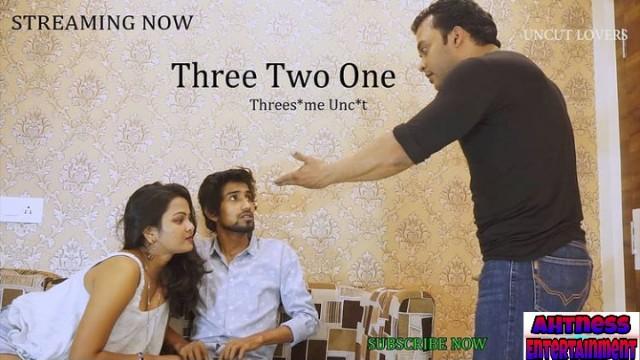 Three Two One (2021) - UncutAdda Hindi Short Film