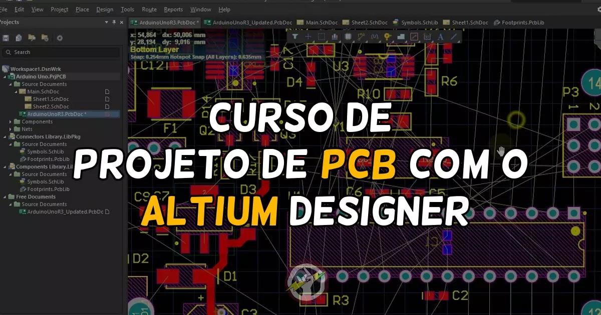 Curso de Projeto de PCB com o Altium Designer.