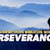 20 Versículos Bíblicos sobre la Perseverancia